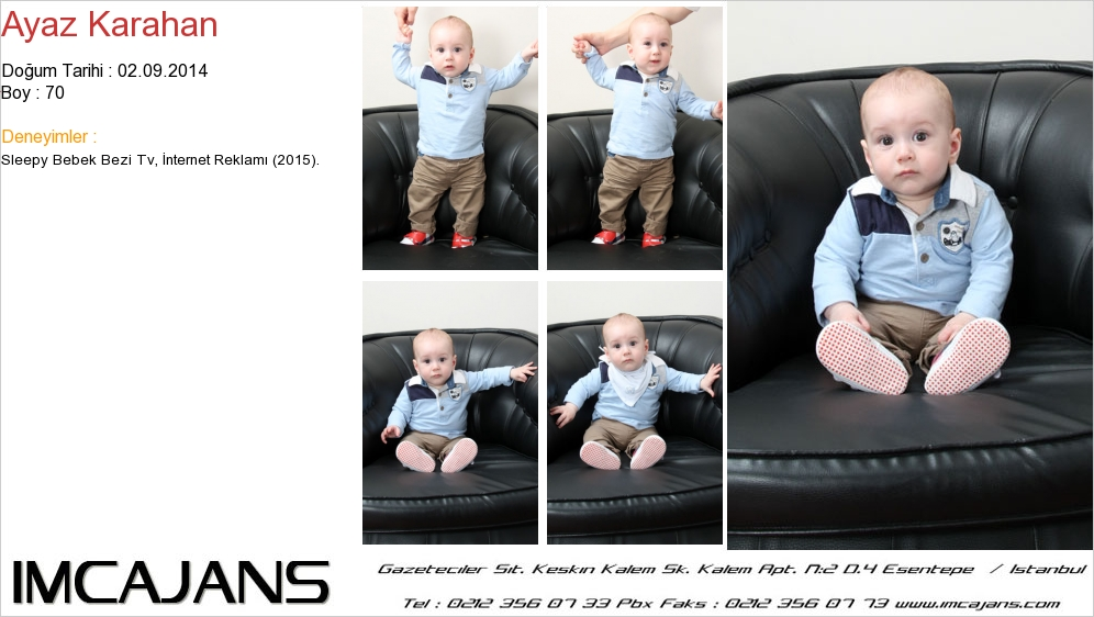 Sleepy Sensitive Bebek Gülüþü Reklamý'nda kadromuzda bulunan Ayaz Karahan rol aldý. - IMC AJANS