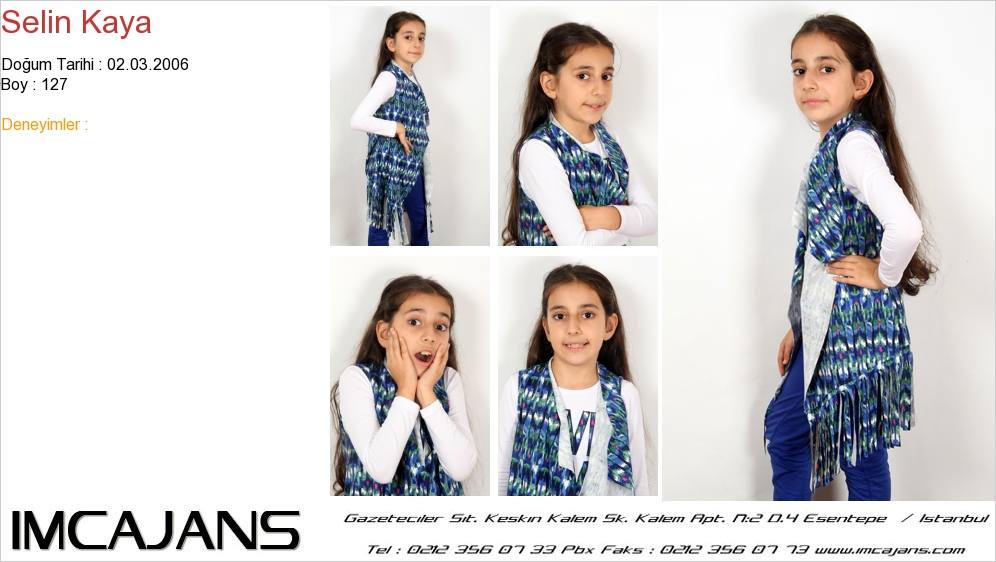 Selin Kaya - IMC AJANS